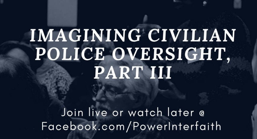 """Imagining Civilian Police Oversight,""  Wednesday, Aug. 12 at 7pm"
